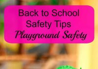 #Backtoschool safety tips - playground safety