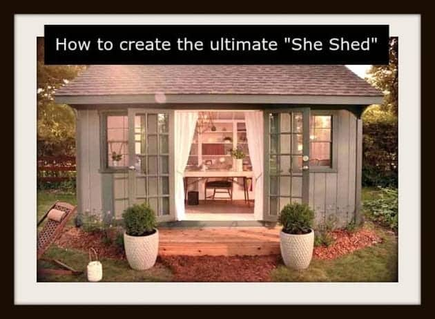 "Create The Ultimate ""She Shed"" #HowTo"