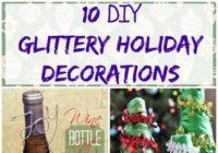 10 Glittery DIY Holiday Decorations