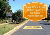 School Time Road Safety Tips For Motorists #Backtoschool