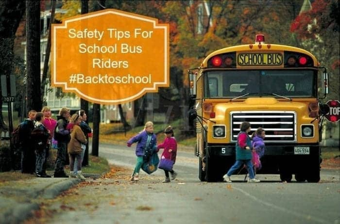 Safety Tips For School Bus Riders #Backtoschool